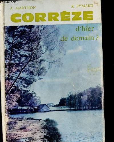 CORREZE DHIER, DE DEMAIN?