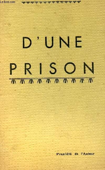 D UNE PRISON (PENSEES ET SOUVENIRS DE CAPTIVITE)