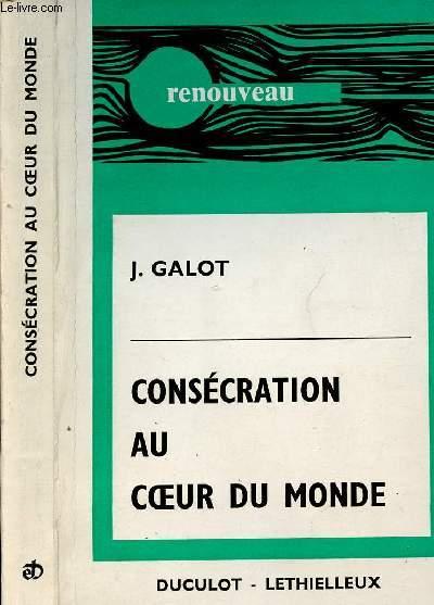 CONSECRATION AU COEUR DU MONDE