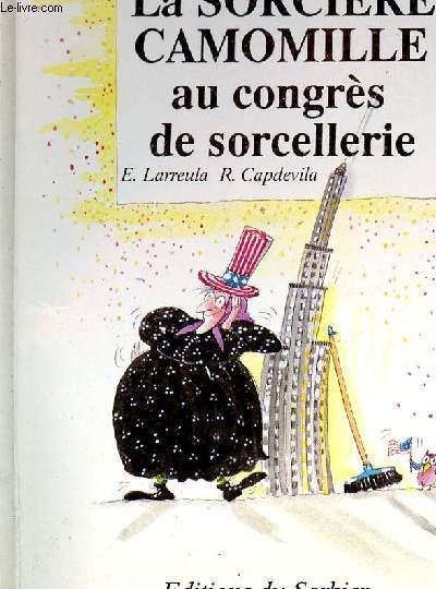 LA SORCIERE CAMOMILLE AU CONGRES DE SORCELLERIE