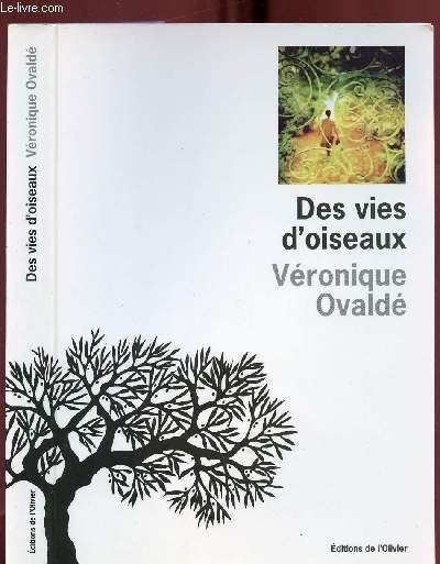 DES VIES D OISEAUX