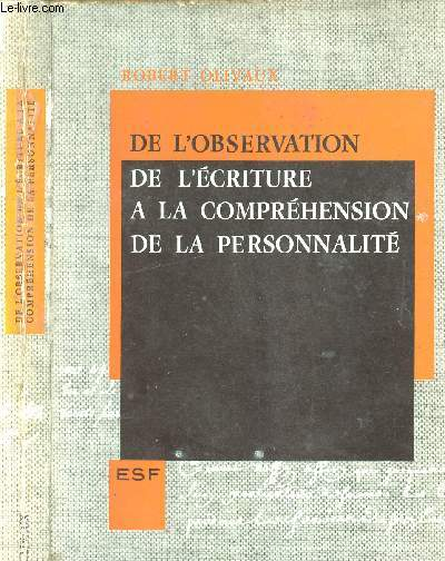 DE L OBSERVATION DE L ECRITURE A LA COMPREHENSION DE LA PERSONNALITE