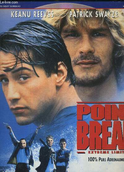 1 DOUBLE LASERDISC - POINT BREAK - EXTREME LIMITE - AVEC KEANU REEVES ET PATRICK SWAYZE