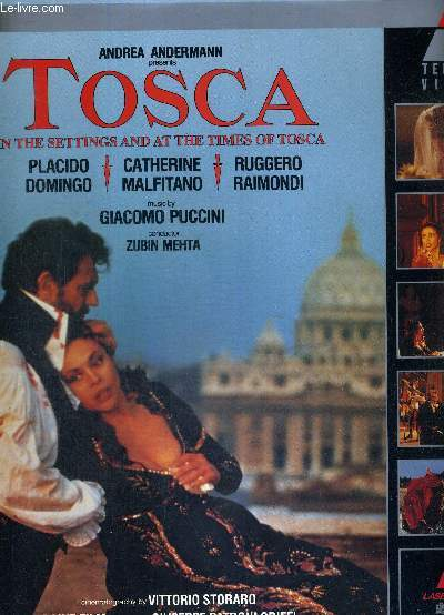 1 LASERDISC - ANDREA ANDERMANN PRESENTS : TOSCA - IN THE SETTINGS AND AT THE TIMES OF TOSCA - avec Placido Domingo / Catherine Malfitano / Ruggero Raimondi