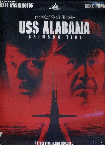 1 LASERDISC - USS ALABAMA - CRIMSON TIDE - UN FILM DE TONY SCOTT - PRODUIT PAR JERRY BRUCKHEIMER ET DON SIMPSON - AVEC DENZEL WASHINGTON ET GENE HACKMAN