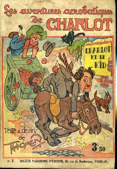 LES AVENTURES ACROBATIQUES DE CHARLOT - N°7 - CHARLOT ET LE KID