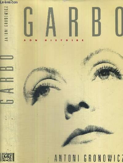 GARBO - SON HISTOIRE