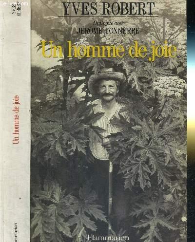 UN HOMME DE JOIE - DIALOGUE AVEC TONNERRE