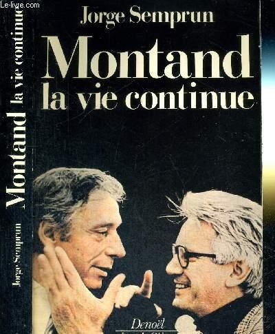 MONTAND - LA VIE CONTINU