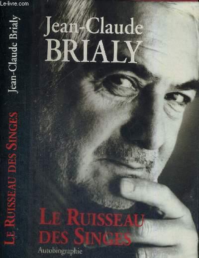LE RUISSEAU DES SINGES - AUTOBIOGRAPHIE