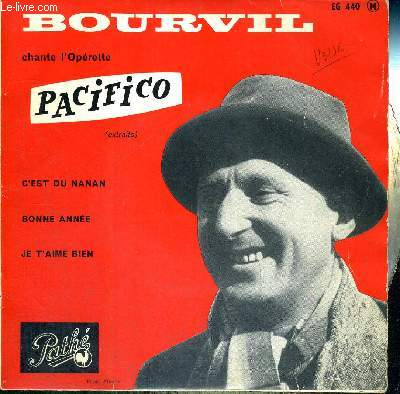 1 DISQUE AUDIO 45 TOURS - BOURVIL CHANTE L'OPERETTE