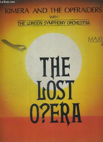 Kimera & Operaiders, The With London Symphony Orchestra, The - The Lost Opera