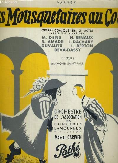 1 DISQUE AUDIO 33 TOURS - LES MOUSQUETAIRES AU COUVENT - Opéra-comique en 3 actes (version abrégée) avec : Michel Dens, N. Renaux, R. Amade, L. Dachary, Duvaleix, L. Breton, Deva-Dassy - choeurs Sint-Paul