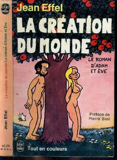 LA CREATION DU MONDE - LE ROMAN D'ADAM ET EVE