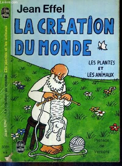 LA CREATION DU MONDE - LES PLANTES ET LES ANIMAUX