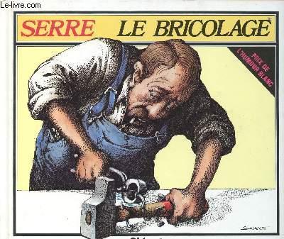LE BRICOLAGE