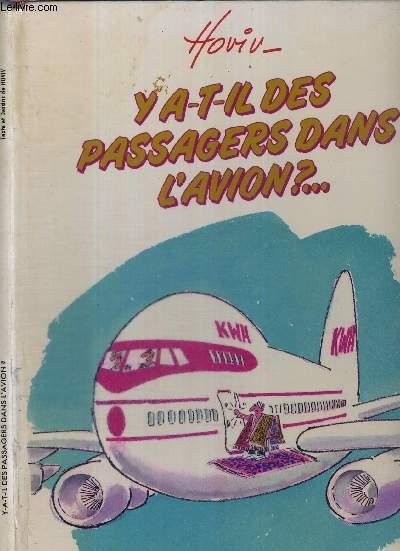 Y A-T-IL DES PASSAGERS DANS L'AVION?...