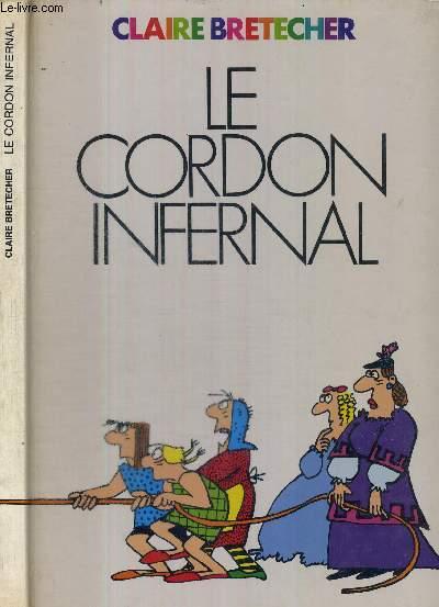 LE CORDON INFERNAL ET AUTRES CONTES MORAUX