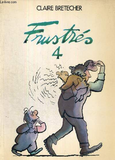 FRUSTRES - TOME 4