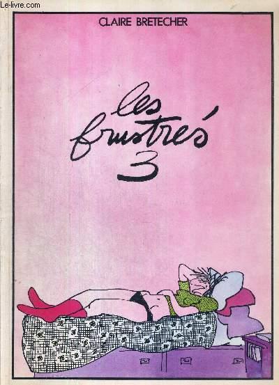 LES FRUSTRES - TOME 3