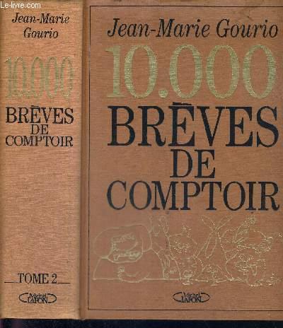 10.000 BREVES DE COMPTOIR