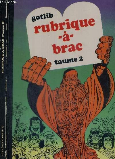 RUBRIQUE-A-BRAC - TAUME 2