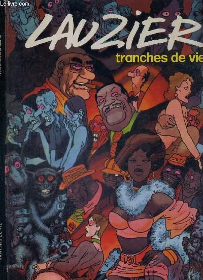 TRANCHES DE VIE
