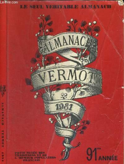 ALMANACH VERMOT 1981 - Le petit musée des traditions et de l'humour populaires français / comment se guerir de la gale d'après un almanach de 1878 / faites-le vous même : savon de toilette / les points plus particulièrement vulnérables chez un boxeur...