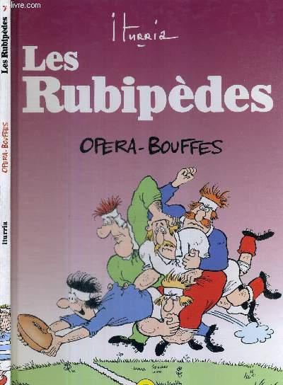 LES RUBIPEDES 7 - OPERA-BOUFFES