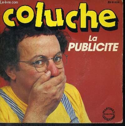 1 DISQUE VINYLE 45 TOURS - N°ZB61326 - COLUCHE - LA PUBLICITE