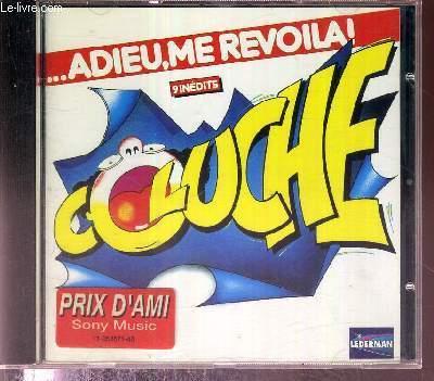 1 CD AUDIO - ADIEU, ME REVOILA! - 9 INEDITS - enregistrement public