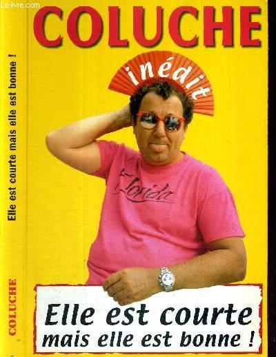 ELLE EST COURTE MAIS ELLE EST BONNE! - COLLECTION LE SENS DE L'HUMOUR