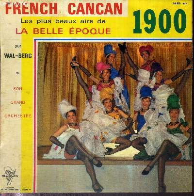 1 DISQUE AUDIO 45 TOURS - FRENCH CANCAN - AIRS DE LA BELLE EPOQUE -