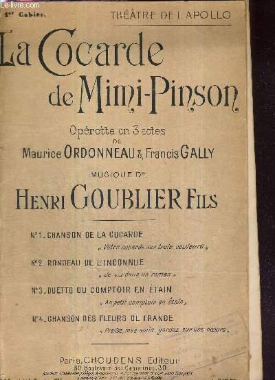 LA COCARDE DE MIMI PINSON - CAHIER 1 - CHANSON DE LA COCARDE + RONDEAU DE L'INCONNUE + DUETTO DU COMPTOIR EN ETAIN + CHANSON DES FLEURS DE FRANCE