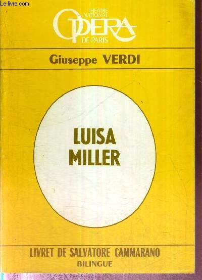 LUISA MILLER - LIVRET DE SALVATORE CAMMARANO - BILINGUE - collection Theatre national Opera de Paris