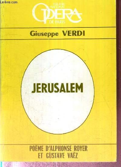 JERUSALEM - POEME D'ALPHONSE ROYER ET GUSTAVE VAËZ - collection Theatre national Opera de Paris