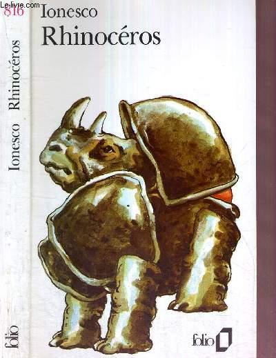 RHINOCEROS - COLLECTION FOLIO - pièce en trois actes et quatre tableaux