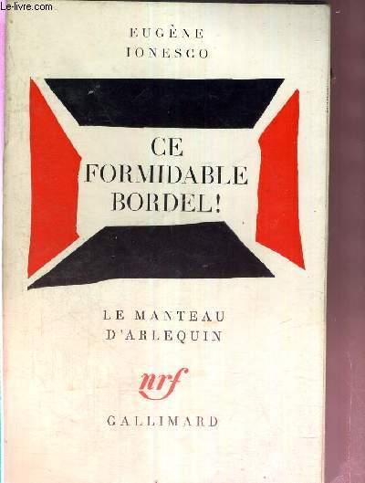 CE FORMIDABLE BORDEL - LE MANTEAU D'ARLEQUIN