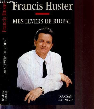 MES LEVERS DE RIDEAU
