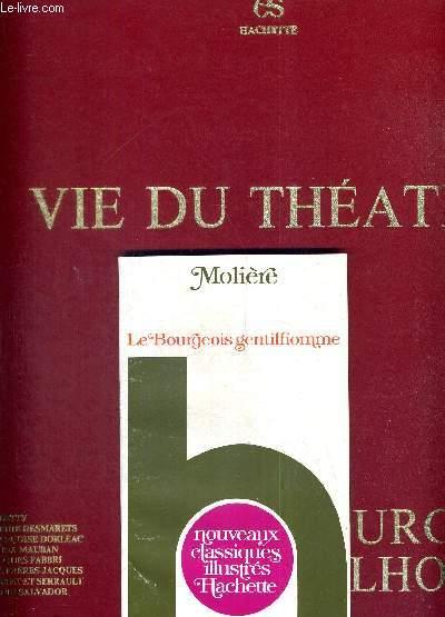 1 COFFRET : 3 DISQUES VINYLES 33 TOURS + 1 LIVRE IN 12 : LE BOURGEOIS GENTILHOMME, DE MOLIERE - Musique de J.B. Lully - COLLECTION VIE DU THEATRE