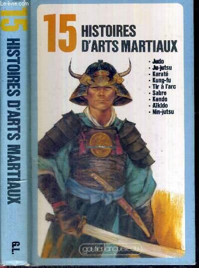 15 HISTOIRES D'ARTS MARTIAUX