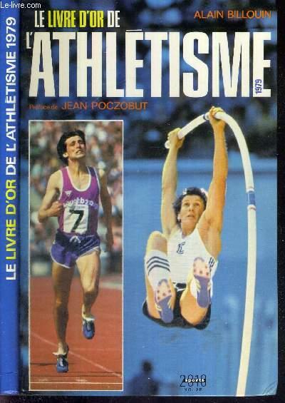 LE LIVRE D'OR DE L'ATHLETISME 1979
