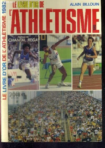 LE LIVRE D'OR DE L'ATHLETISME 1982