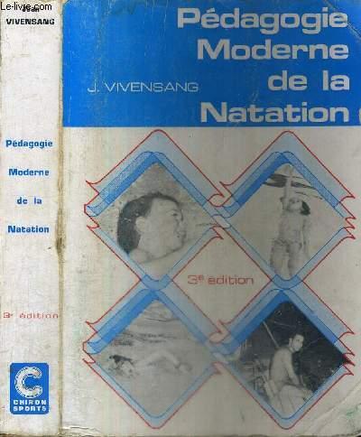 PEDAGOGIE MODERNE DE LA NATATION