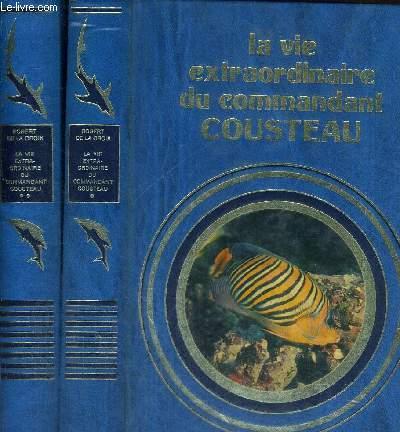 1 LOT DE 2 VOLUMES : LA VIE EXTRAORDINAIRE DU COMMANDANT COUSTEAU - TOME I + TOME II