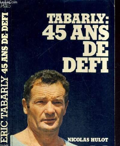 TABARLY : 45 ANS DE DEFI