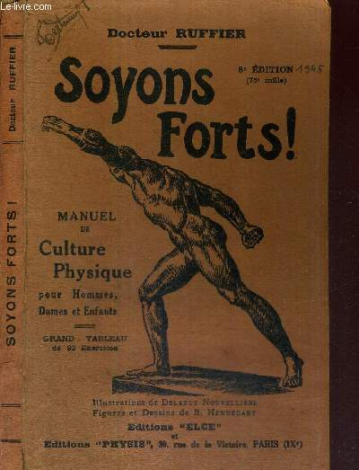 SOYONS FORTS - MANUEL DE CULTURE PHYSIQUE POUR HOMMES, DAMES ET ENFANTS
