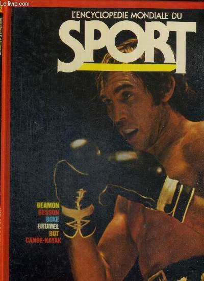 L'ENCYCLOPEDIE MONDIALE DU SPORT - N°2 - DE BAUTISTA A CHAUSSURE - Beamon, Besson, boxe, Brumel, But, canoe-kayak.