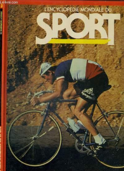 L'ENCYCLOPEDIE MONDIALE DU SPORT - N°3 - DE CHAUVINISME A DOPAGE - Comanci, cyclisme, défilé, départ, disque.