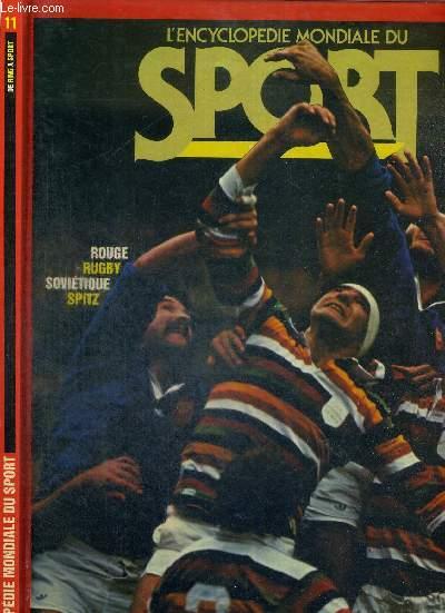 L'ENCYCLOPEDIE MONDIALE DU SPORT - N°11 - DE RING A SPORT - Rouge, rugby, soviétique, spitz.